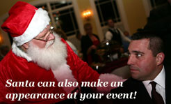 Santa can also make an appearance at your event!